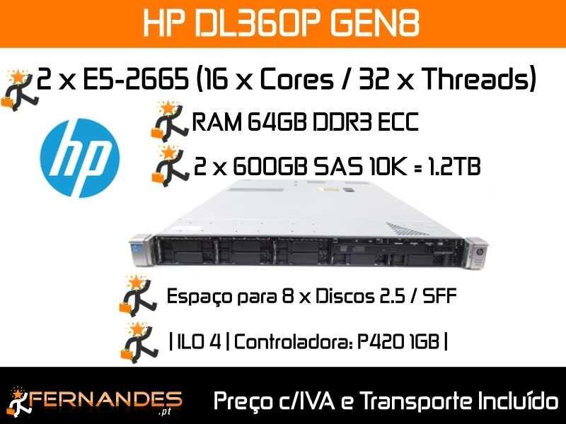 HP DL360P G8   2 x E5-2665   32 x vCPUs   64GB RAM   1.2TB Espaço  