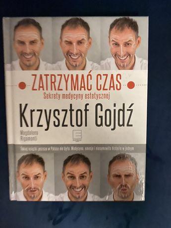 Zatrzymać czas, sekrety medycyny estetycznej Krzysztof Gojdź