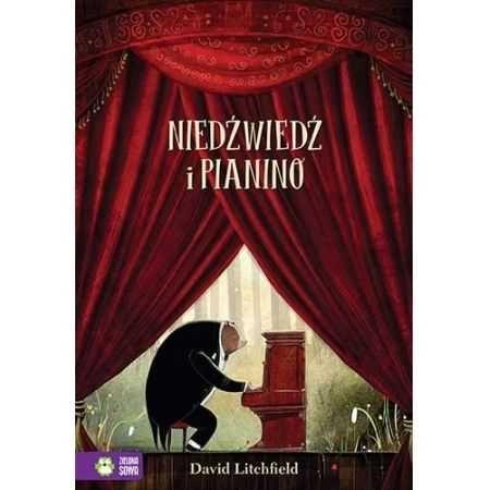 Niedźwiedź i pianino  Autor:David Litchfield