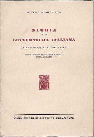 Storia della letteratura italiana dalle origini ai nostri giorni