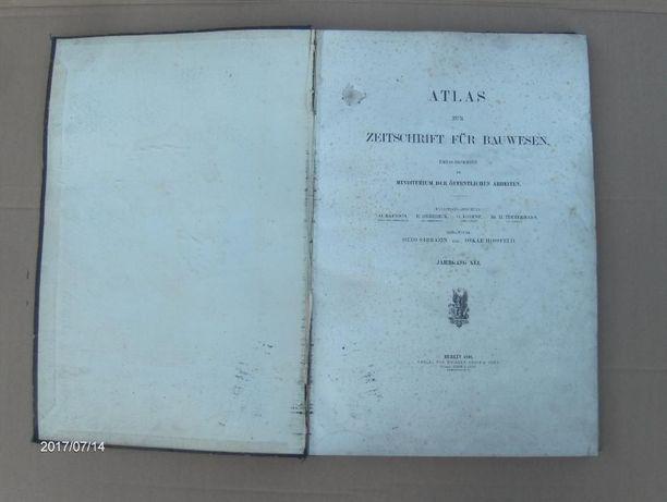 Atlas zur Zeitschrift für Bauwesen 1891.