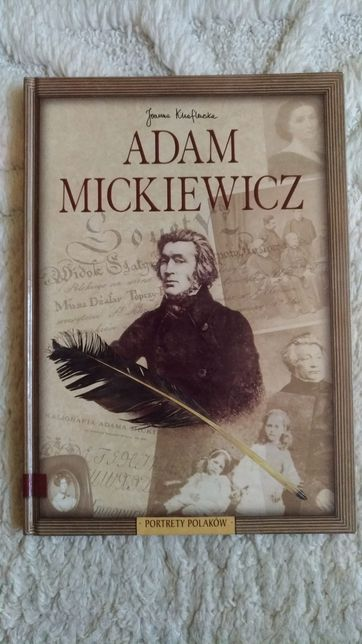 Adam Mickiewicz - seria Portrety Polaków