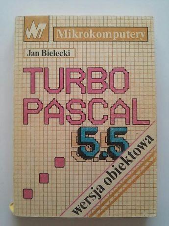 TURBO PASCAL 5.5 wersja obiektowa - Jan Bielecki