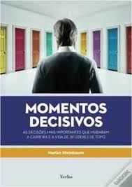 NOVO - Momentos Decisivos de Harlan Steinbaum Livro ENTREGA IMEDIATA
