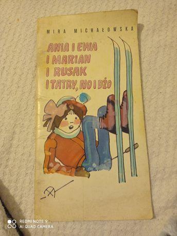 Ania i Ewa i Marian i Rudak i Tatry