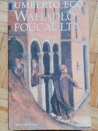 """Umbero Eco """"Wahadło Foucaulta"""""""