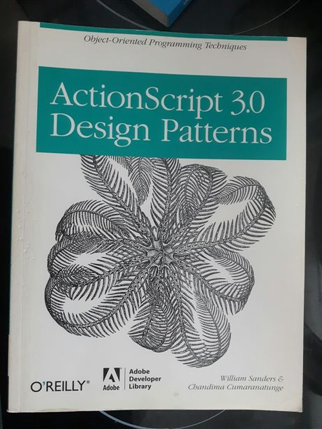 Actionscript 3.0 design patterns william sanders