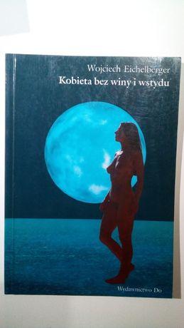 Kobieta bez winy i wstydu Wojciech Eichelberger
