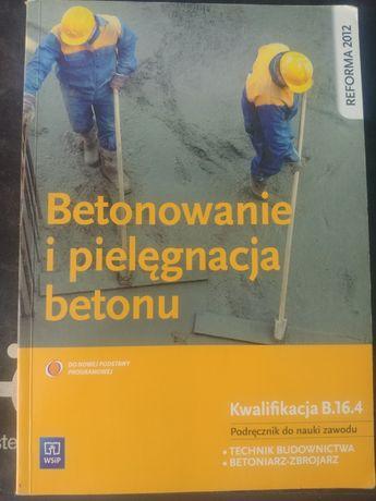 Betonowanie i pielęgnacja betonu WSiP