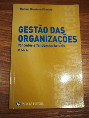 Livro: Gestão das organizações - conceitos e tendências actuais