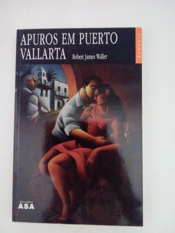 Livro: Apuros em Puerto Vallarta de Robert James Waller, novo
