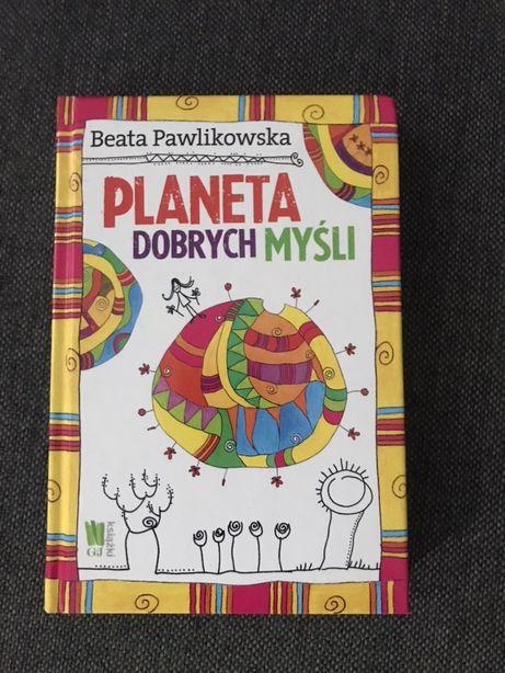 Planeta dobrych myśli Pawlikowska