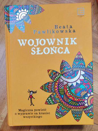 """""""Wojownik Słońca"""" Beata Pawlikowska"""
