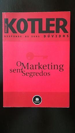 Phillip Kotler - O Marketing sem Segredos