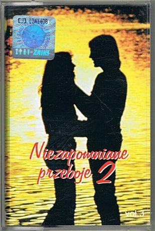 NIEZAPOMNIANE PRZEBOJE 2 - vol. 3 - kaseta audio - CLASSICA Original p