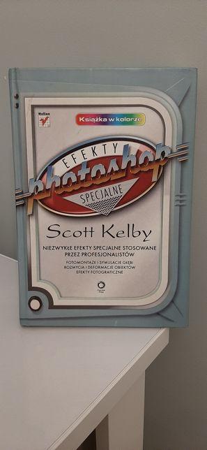 Efekty specjalne photoshop Scott Kelby