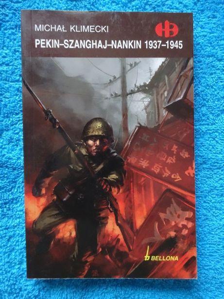Pekin-Szanghaj-Nankin 1937 / 1945 _Historyczne Bitwy HB _NOWA