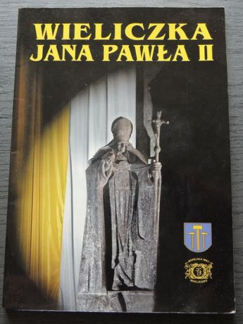 Wieliczka Jana Pawła II