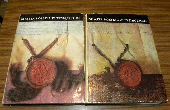 Miasta polskie w tysiącleciu - komplet 2 książki