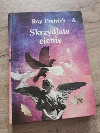 Książka Skrzydlate Cienie Roy Freirich