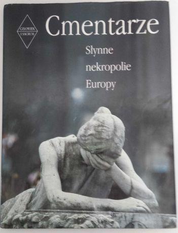 Cmentarze Słynne nekropolie Europy