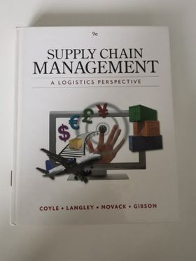 Supply Chain Management - Coyle, Langley, Novack, Gibson