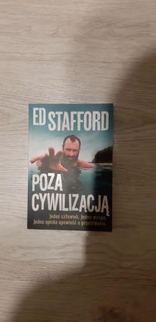 Ed Stafford Poza cywilizacją