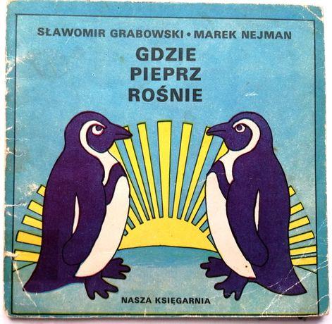 Kolekcja PRL: Poczytaj mi mamo - Gdzie Pieprz Rośnie 1982r
