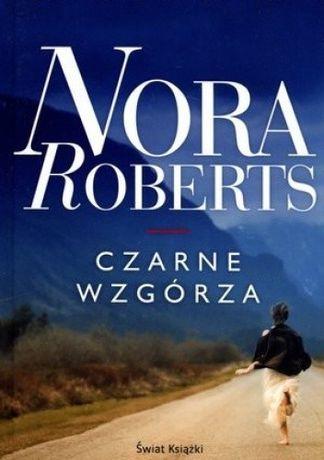 Czarne wzgórza - Nora Roberts