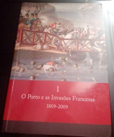 O Porto e as Invasões Francesas