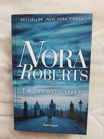 Trzy Boginie - Nora Roberts