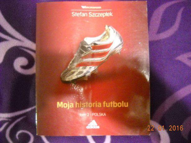 Moja historia futbolu t. 2 polska