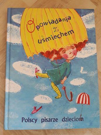 Opowiadania z uśmiechem. Polscy pisarze dzieciom Wysyłka 5zł