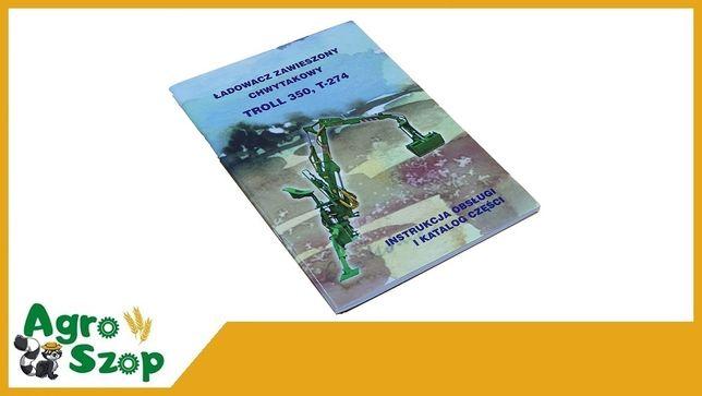 Katalog instrukcja ŁADOWACZ TROLL 350