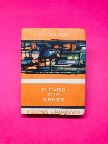 El Teatro de lo Imposible - Jean-Paul Borel