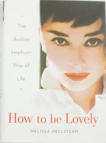 How to be Lovely - Melissa Hellstern