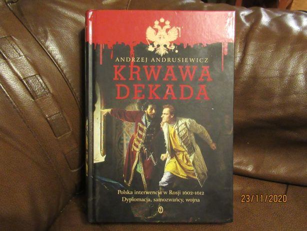 """""""Krwawa dekada"""". Andrzej Andrusiewicz."""