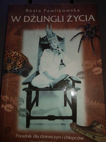 Książk Beaty Pawlikowskiej W Dżungli życia