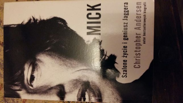 Mick Szalone życie i geniusz Jaggera