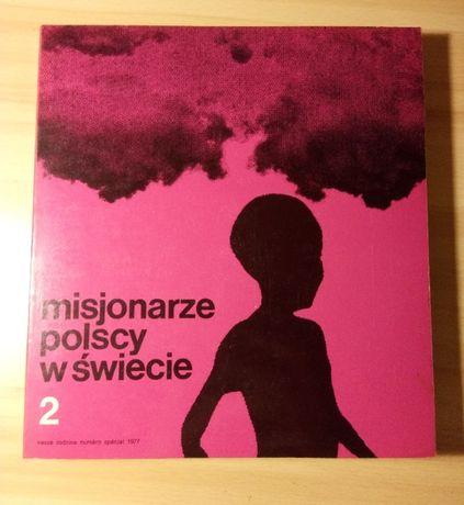 Polscy misjonarze w świecie, cz.2