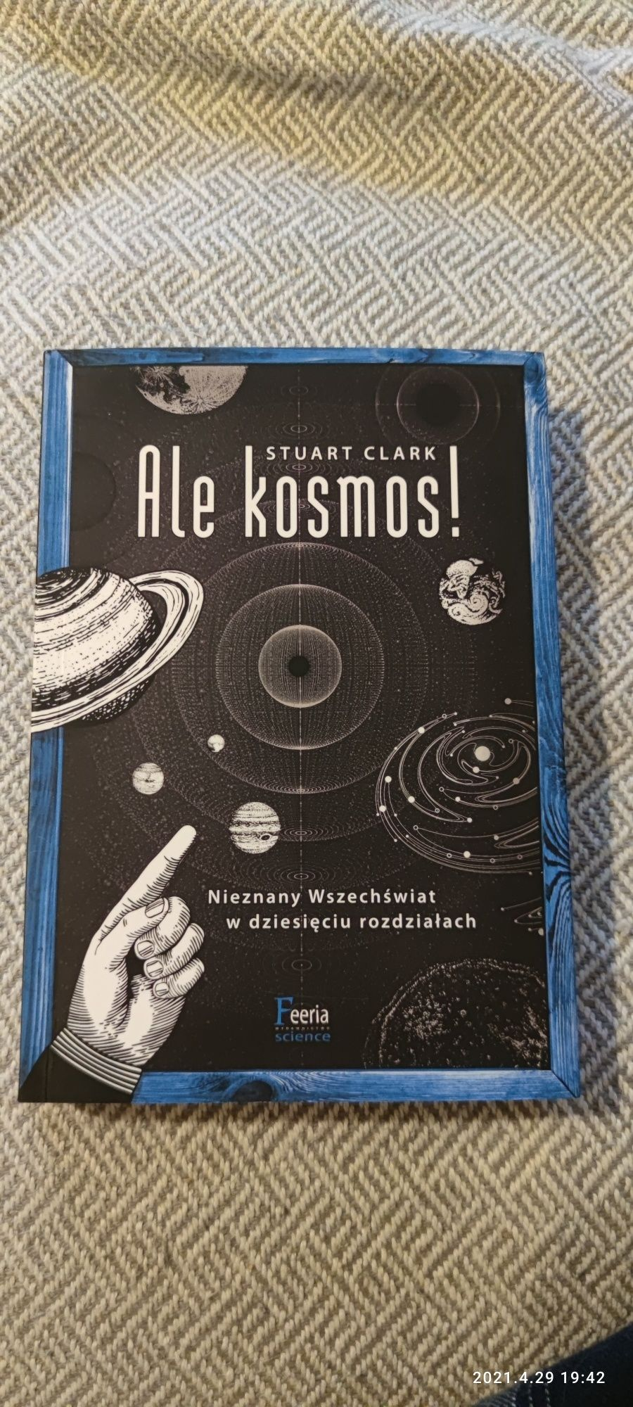 Książka 'Ale kosmos!' Stuart Clark