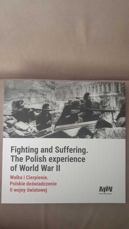 Książka Walka i cierpienie. Polskie doświadczenie II wojny światowej