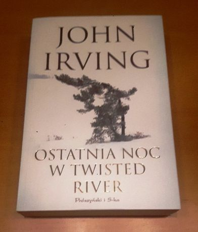 John Irving - Ostatnia noc w Twisted River