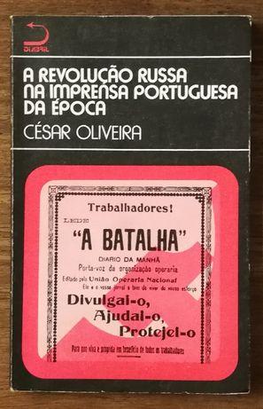 a revolução russa na imprensa portuguesa da época, césar oliveira
