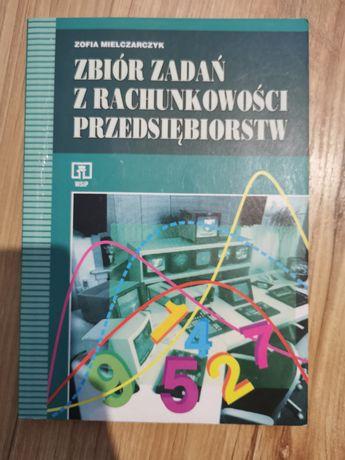 Z. Mielczarczyk Zbiór zadań z rachunkowości przedsiebiorstw