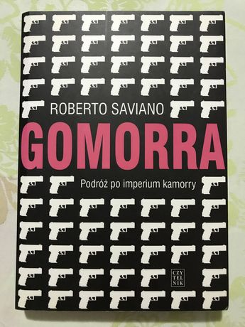 Książka non fiction Gomorra Podróż po imperium kamorry Roberto Saviano