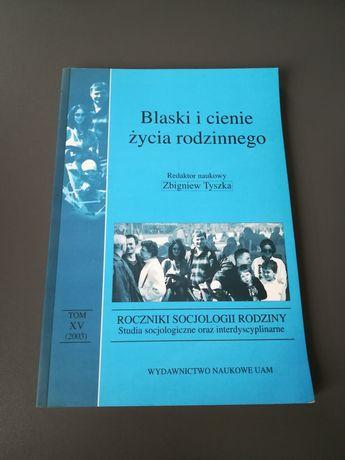 'Blaski i cienie życia rodzinnego' Zbigniew Tyszka