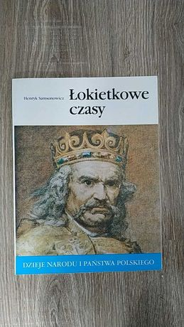 """""""Łokietkowe czasy"""" Henryk Samsonowicz"""
