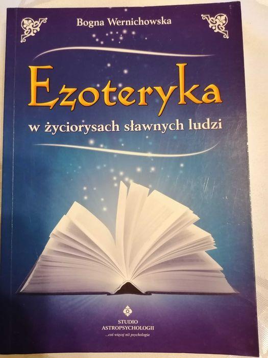 Ezoteryka w życiorysach sławnych ludzi Bogna Wernichowska Dąbrowa Górnicza - image 1