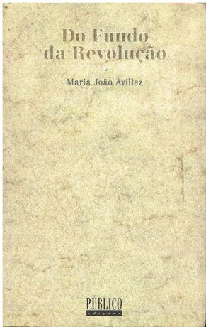 4662 Do Fundo da Revolução de Maria João Avillez